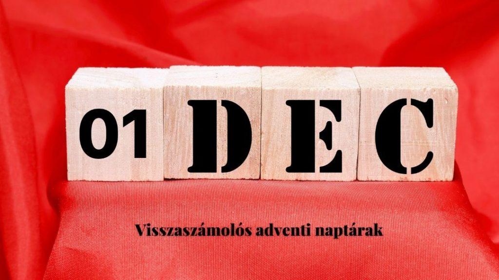 piros alapon fakockákon 01 DEC felirat, alatta visszaszámolós naptárak